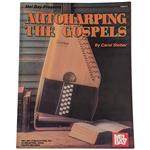Autoharping The Gospels by Carol Stober (MB95473)